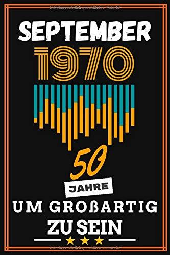 September 1970 50 Jahre um großartig zu sein: 50. geburtstag geschenk frauen männer, geschenkideen für mutter vater Bruder Schwester Freund freundin - Vintage Notizbuch a5 liniert