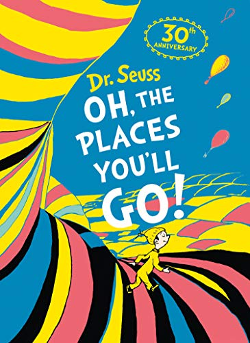 Oh, The Places You'll Go! Deluxe Gift Edition (Dr. Seuss)