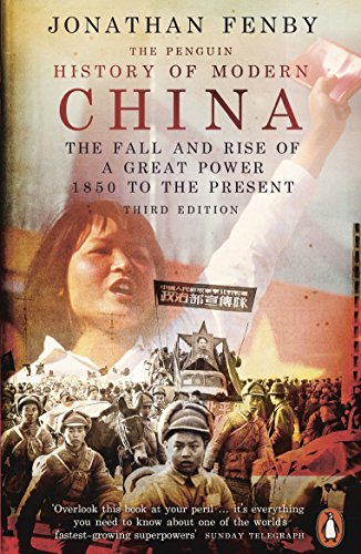 The Penguin History Of Modern China [Idioma Inglés]: The Fall and Rise of a Great Power, 1850 to the Present, Third Edition