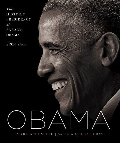 Obama: The Historic Presidency of Barack Obama - 2,920 Days (English Edition)