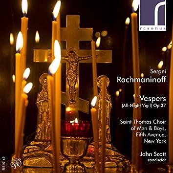 Sergei Rachmaninoff: Vespers (All-Night Vigil), Op. 37