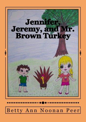 Jennifer, Jeremy, and Mr. Brown Turkey...