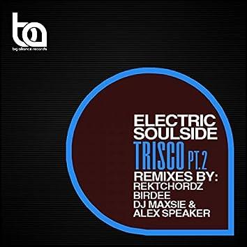 Trisco (The Remixes Pt. 2)