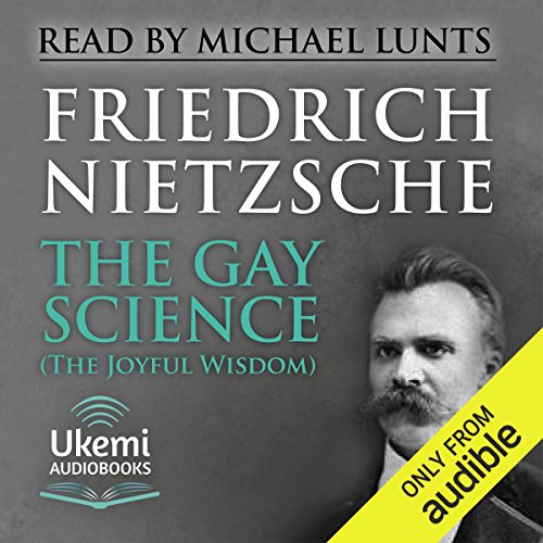 The Gay Science (The Joyful Wisdom) cover art