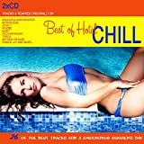 The Best Of Hotel Chill (26 Of The Best Tracks For A Smoldering Summer's Day)