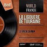 Le vin de Chinon (feat. J. Tardier, R. Caquet)