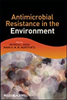 Antimicrobial Resistance in the Environment