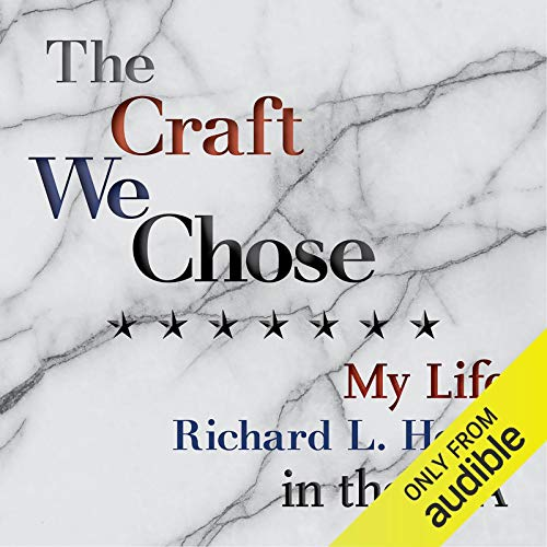The Craft We Chose: My Life in the CIA Audiobook By Richard L. Holm cover art