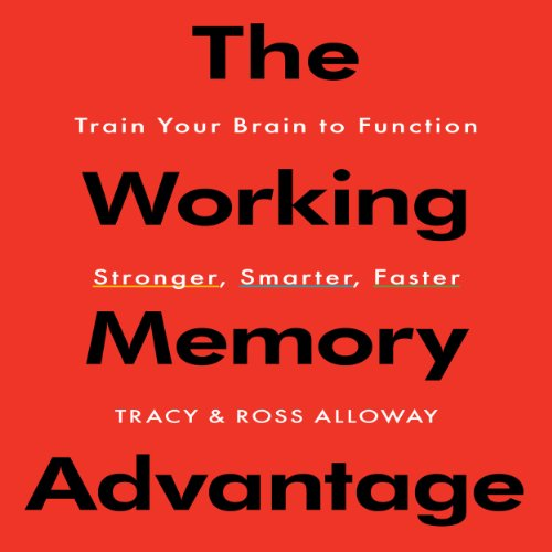 The Working Memory Advantage cover art