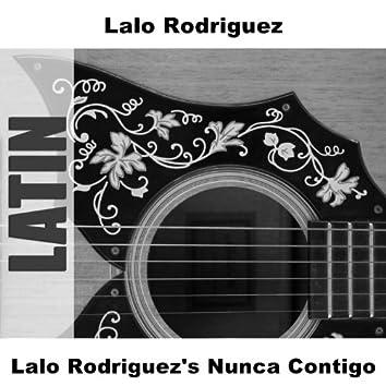 Lalo Rodriguez's Nunca Contigo