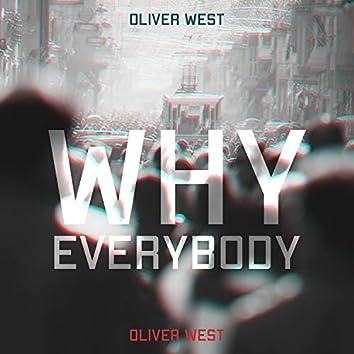 Why Everybody