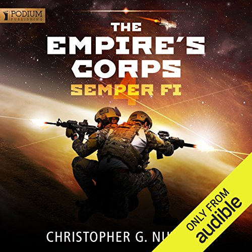 Semper Fi     The Empire's Corps, Book 4              By:                                                                                                                                 Christopher G. Nuttall                               Narrated by:                                                                                                                                 Jeffrey Kafer                      Length: 12 hrs and 48 mins     38 ratings     Overall 4.6