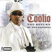 Best coolio the return of the gangsta Reviews