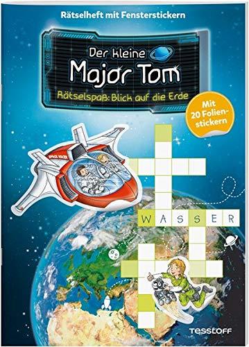 Der kleine Major Tom. Rätselspaß: Blick auf die Erde: Mit 20 Fensterstickern extra!