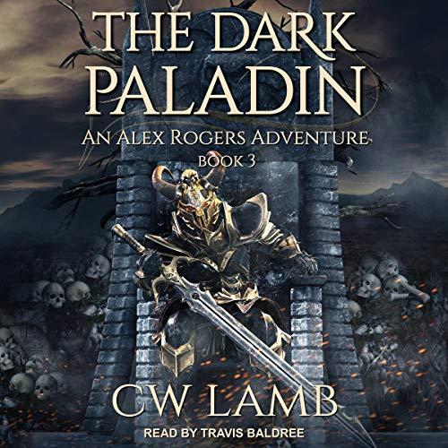 The Dark Paladin: An Alex Rogers Adventure audiobook cover art