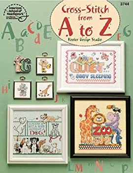Cross-Stitch from A to Z 1590120590 Book Cover