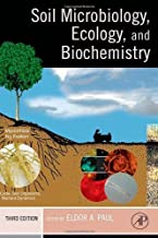 Soil Microbiology, Ecology and Biochemistry: 3rd (Third) edition