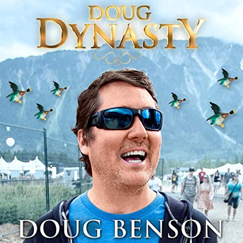 Doug Benson: Doug Dynasty cover art