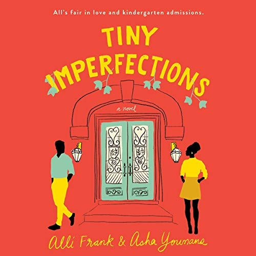 Tiny Imperfections Audiobook By Alli Frank, Asha Youmans cover art