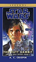 By A.C. Crispin - The Hutt Gambit (Star Wars: The Han Solo Trilogy, Vol. 2) (1997-08-26) [Paperback]