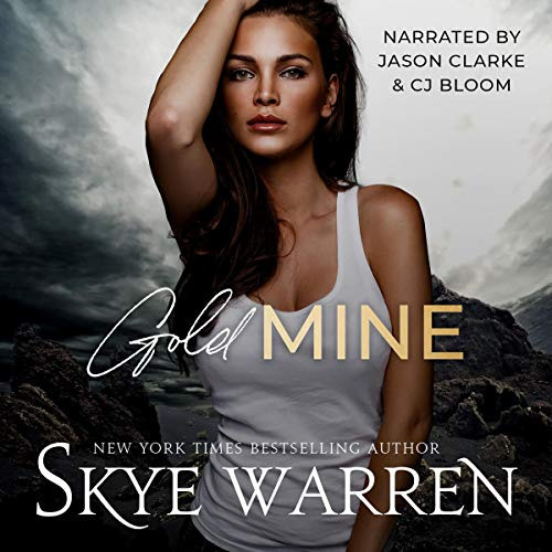 Gold Mine Audiobook By Skye Warren cover art