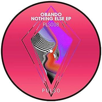Nothing Else EP
