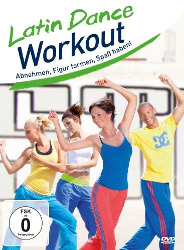 Latin Dance Workout - Abnehmen, Figur formen, Spaß haben