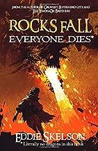 Rocks Fall. Everyone Dies.