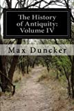 The History of Antiquity: Volume IV