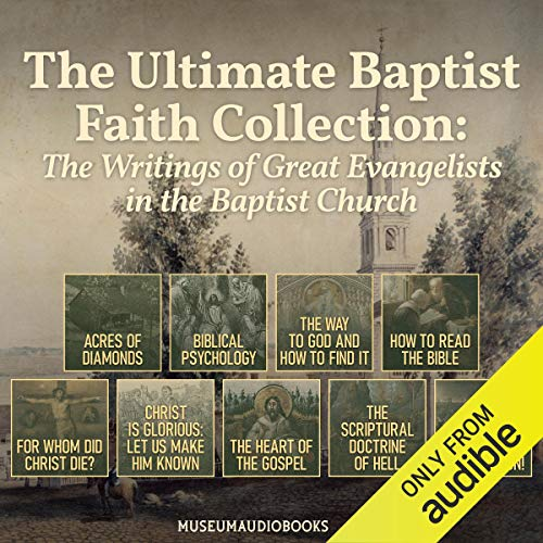The Ultimate Baptist Faith Collection: The Writings of Great Evangelists in the Baptist Church Titelbild