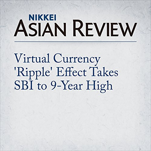 Couverture de Virtual Currency 'Ripple' Effect Takes SBI to 9-Year High