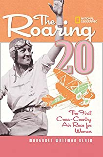 The Roaring Twenty: The First Cross-Country Air Race for Women