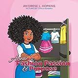 Annie's Fashion Passion & Purpose: Where A Dream Builds Self-Esteem