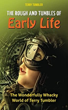 The Rough and Tumbles of Early Life