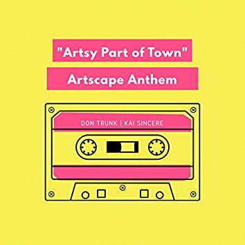 Artsy Part of Town (feat. Kai Sincere)