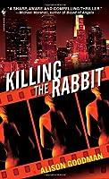 Killing the Rabbit 0553590111 Book Cover