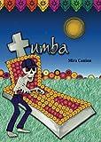 Tumba (Spanish Edition)
