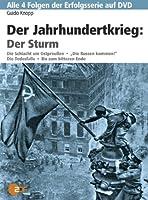 Der Jahrhundertkrieg - Der Sturm