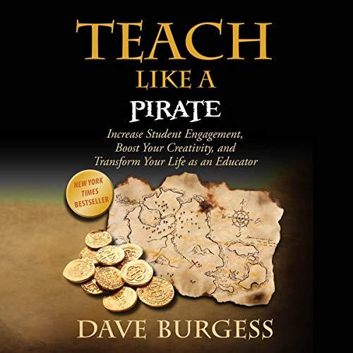 Teach Like a Pirate audiobook cover art