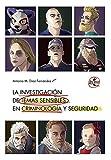 La investigación de temas sensibles en criminología y seguridad (Ventana Abierta)