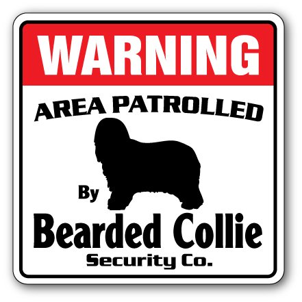 Bearded Collie Security Sign Area Patrolled pet Dog Lover Veterinarian Animal