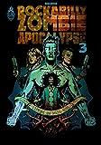 Rockabilly Zombie Apocalypse, Tome 3 - L'empire du soleil noir