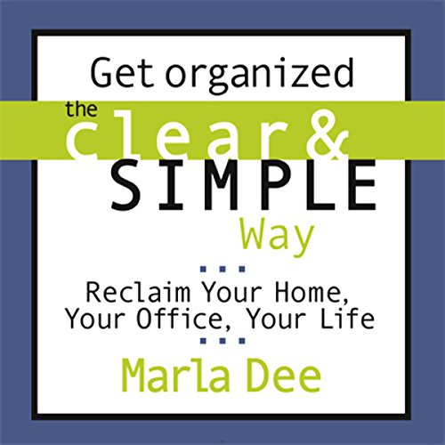 Get Organized the Clear & Simple Way audiobook cover art