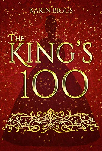 The King's 100 by [Karin Biggs]