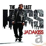 Songtexte von Jadakiss - The Last Kiss