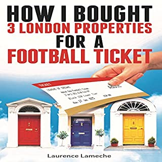How I Bought 3 London Properties for a Football Ticket cover art