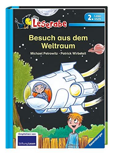 Besuch aus dem Weltraum (Leserabe - 2. Lesestufe)