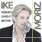 Nobody Does It Better by Ike Moriz