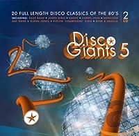 Disco Giants, Vol. 5 - 20 Full Length Disco Classics Of The 80's