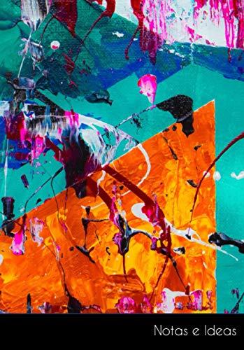 Notas e Ideas: Cuaderno / libro de dibujo abstracto pintura antecedentes vistoso arte | tamaño A5, libreta blanca. Sostenible y neutral al clima.